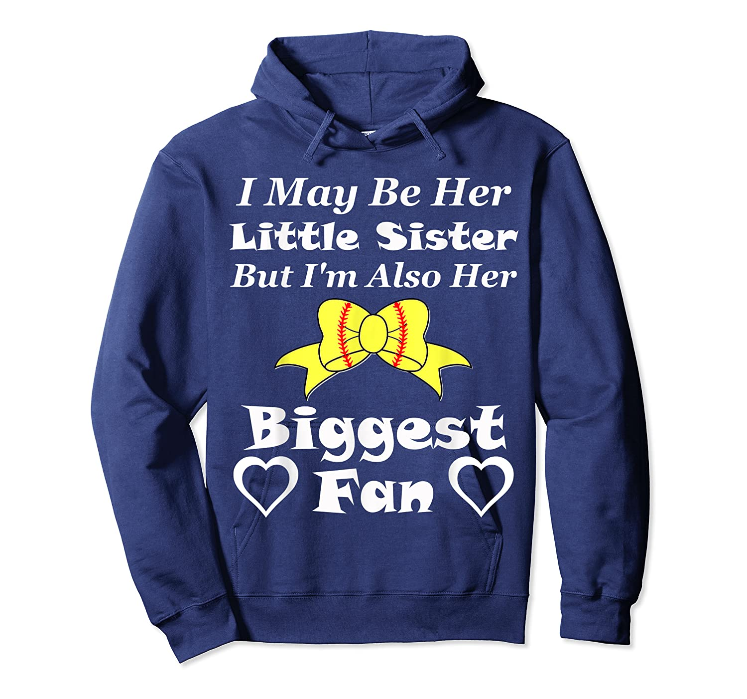 May Be Her Little Sister Biggest Fan Softball Shirts Unisex Pullover Hoodie