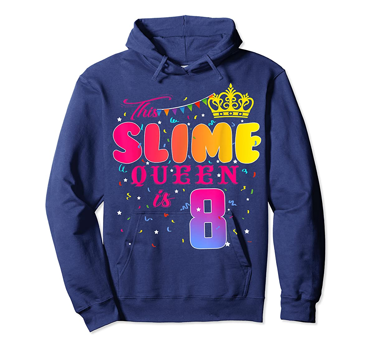 8 Years Old 8th Birthday Slime Queen Shirt Girl Gift Party-Hoodie-Navy