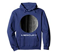 Mercury Perfect Gift For Astronomy Or Space Lovers Shirts Hoodie Navy