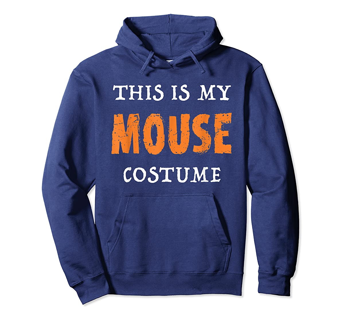 Funny This Is My Mouse Costume Halloween  T-Shirt-Hoodie-Navy