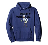 Rick And Morty Riggity Wrecked Shirts Hoodie Navy