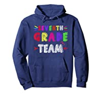 Seventh 7th Grade Team Squad Last Day Of School T Shirt Gift Hoodie Navy