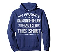 My Favorite Daughter-in-law Gave Me This Shirt Father's Day T-shirt Hoodie Navy