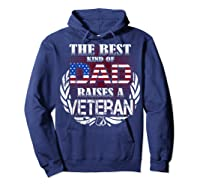 Veteran Father's Day Gift Best Dad Raises A Veteran Shirts Hoodie Navy