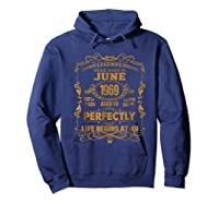 Legends Born In June 1969 - 49th Birthday Gift For Shirts Hoodie Navy