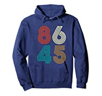 Classic Vintage Style 86 45 Anti Trump Funny T-shirt Hoodie Navy
