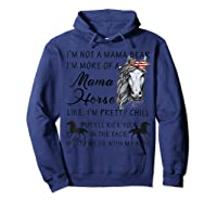 I'm Not A Mama Bear I'm More Of A Mama Horse Shirt Hoodie Navy