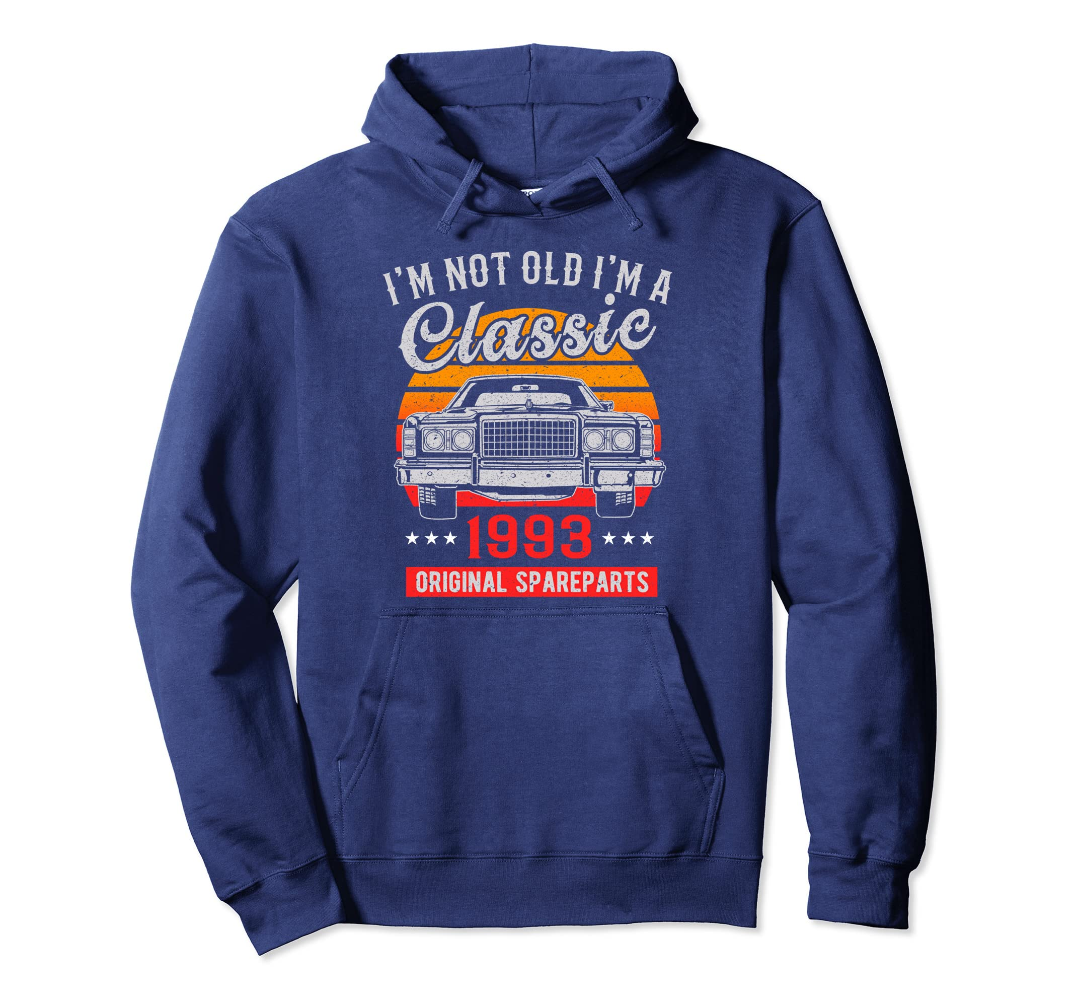 Vintage 25th Birthday Hoodie I'm not Old I'm a Classic 1993-Bawle