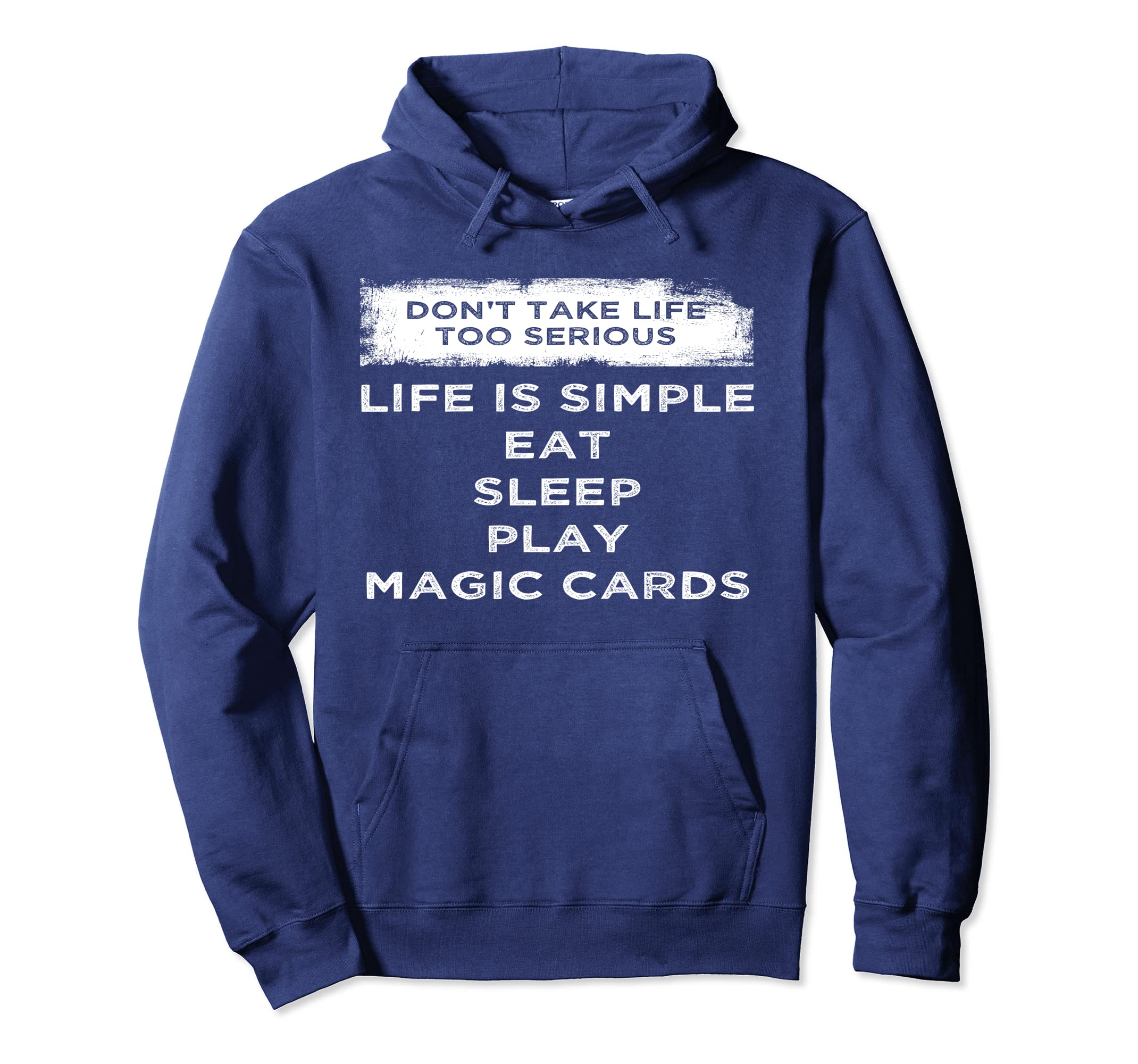bb85decaa Amazon.com: Don't Take Life Serious Life Is Simple Magic Cards Hoodie:  Clothing