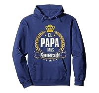 El Papa Mas Chingon Funny Papa Dad Gift Shirts Hoodie Navy