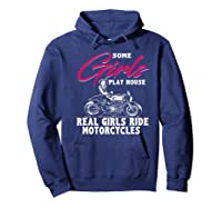 Lady Biker Motorcycle T Gift Some Girls Play House. Shirts Hoodie Navy