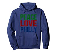 Peace Love Philly T-shirt For Philadelphia Hoodie Navy