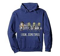Run Sometimes Super Funny Dieting Shirts Hoodie Navy