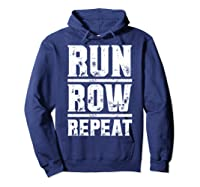Run Row Repeat Ness Gym Workout Gift Shirts Hoodie Navy