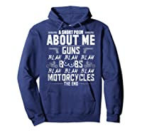 A Short Poem About Me Gun Motorcycles The End Shirts Hoodie Navy