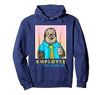 Employee Of The Month Sleepy Sloth Funny Boss Gift Shirts Hoodie Navy