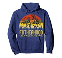 Fatherhood Like A Walk In The Park Father's Day Gift For Dad Shirts Hoodie Navy