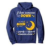 Mom Dad Love Someone World Down Syndrome Shirts Hoodie Navy