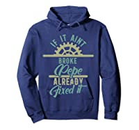 If It Ain't Broke Pepe Already Fixed It Father's Day T-shirt Hoodie Navy