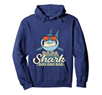 Papa Shark Doo Doo Funny Gift Dads Boss Man Shirts Hoodie Navy
