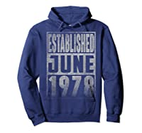 Established Since June 1978 Straight Outta Aged 41 Years Old Shirts Hoodie Navy