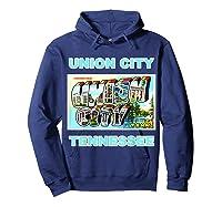 Lotta Shirts Union City Tennessee Postcard Greeting T Shirt Hoodie Navy