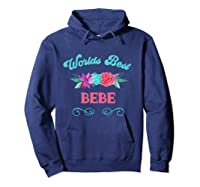 Worlds Best Bebe Floral Flower Mothers Day Gift T-shirt Hoodie Navy