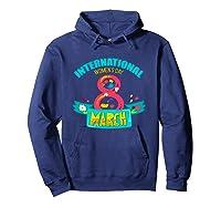 Celebrate Iwd (march 8) - International Day T-shirt Hoodie Navy