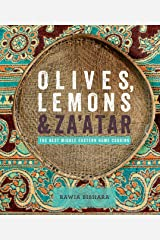 Olives, Lemons & Za'atar: The Best Middle Eastern Home Cooking Kindle Edition