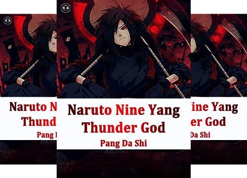 Naruto: Nine Yang Thunder God (7 Book Series)