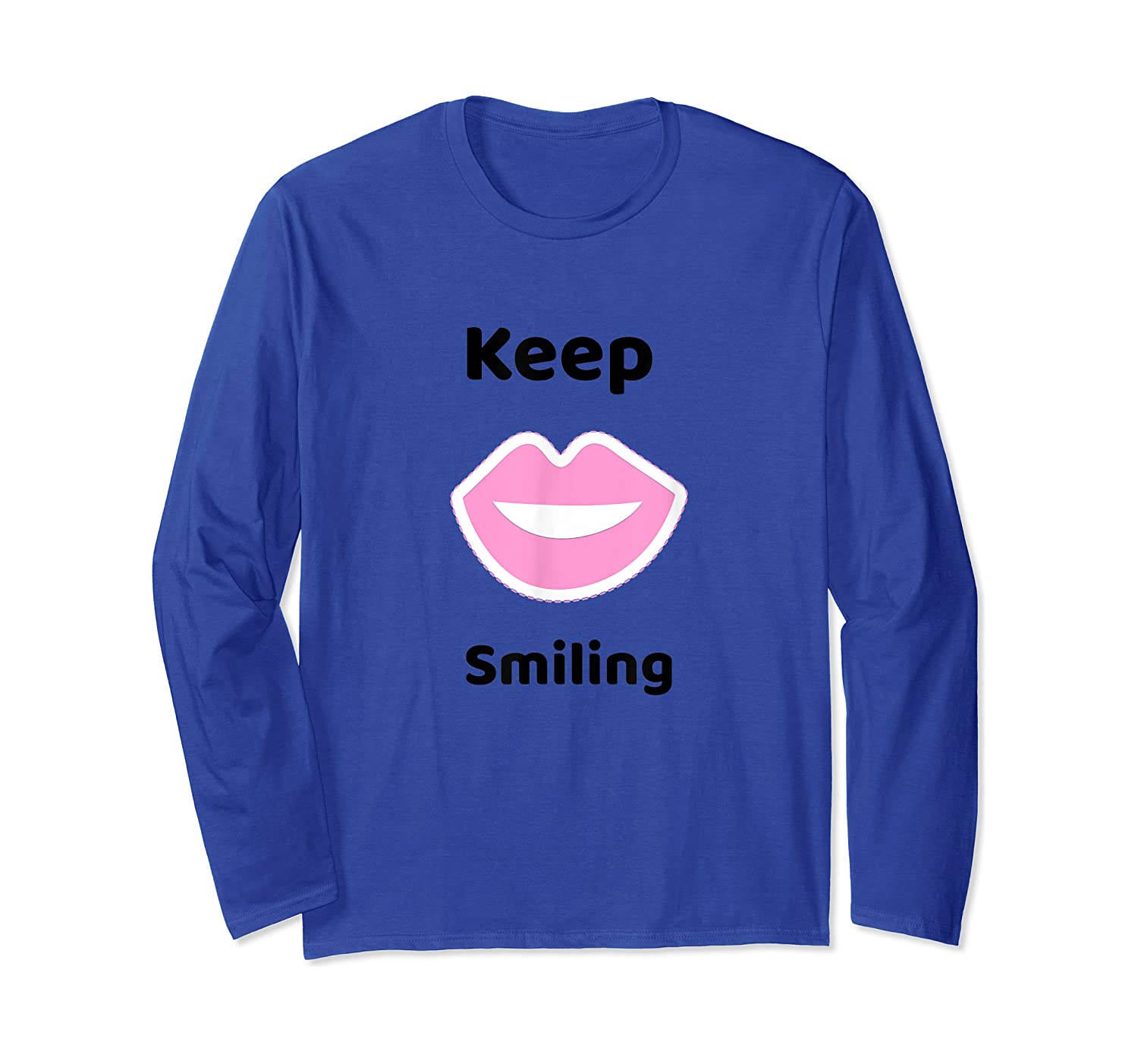 Keep Smiling Positive Thoughts Shirts Long Sleeve T-shirt