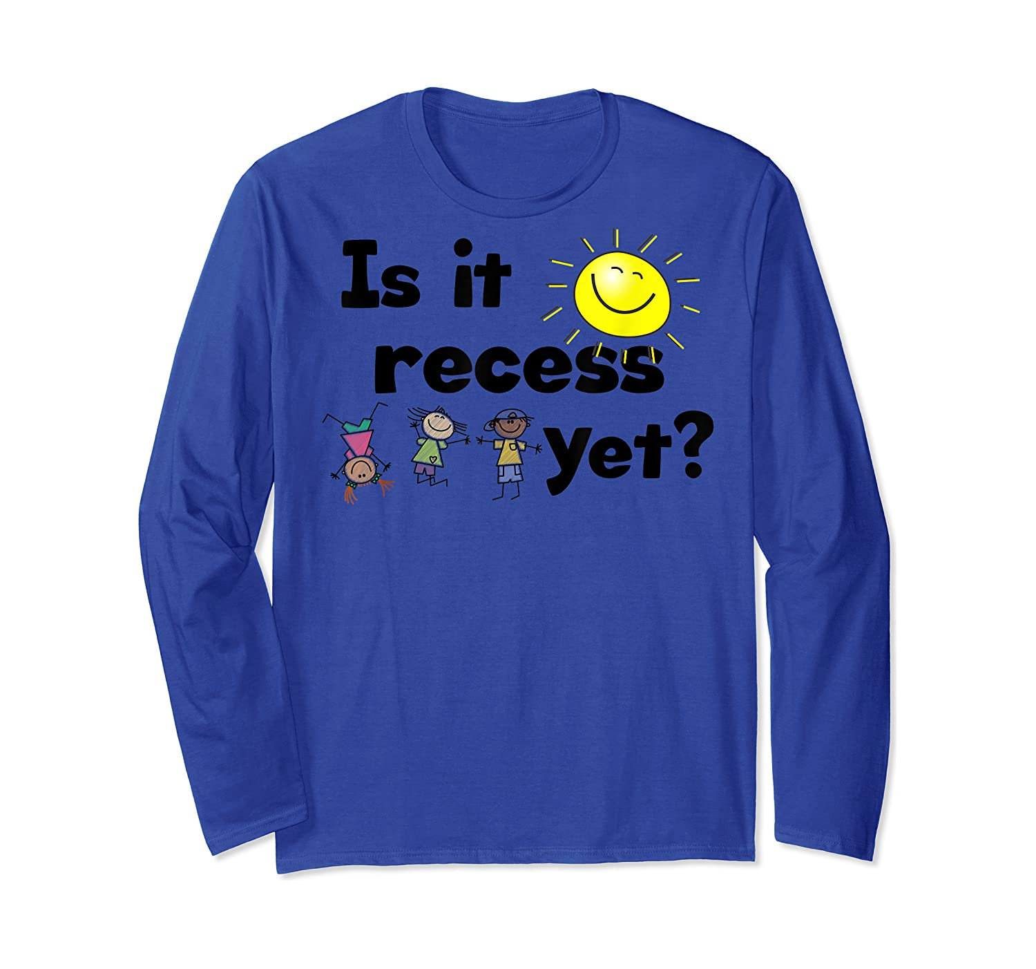 Is It Recess Yet Multicultural Back To School Shirts Long Sleeve T-shirt