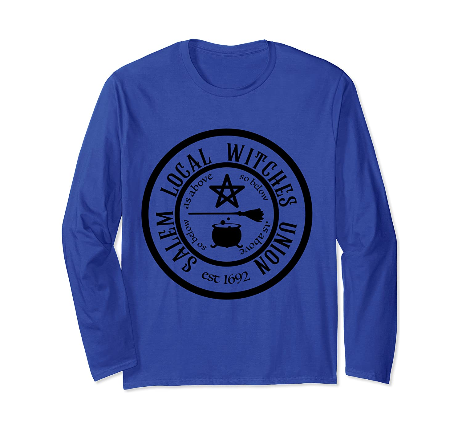 Salem Local Witches Union est 1692 Halloween Long Sleeve T-Shirt-SFS