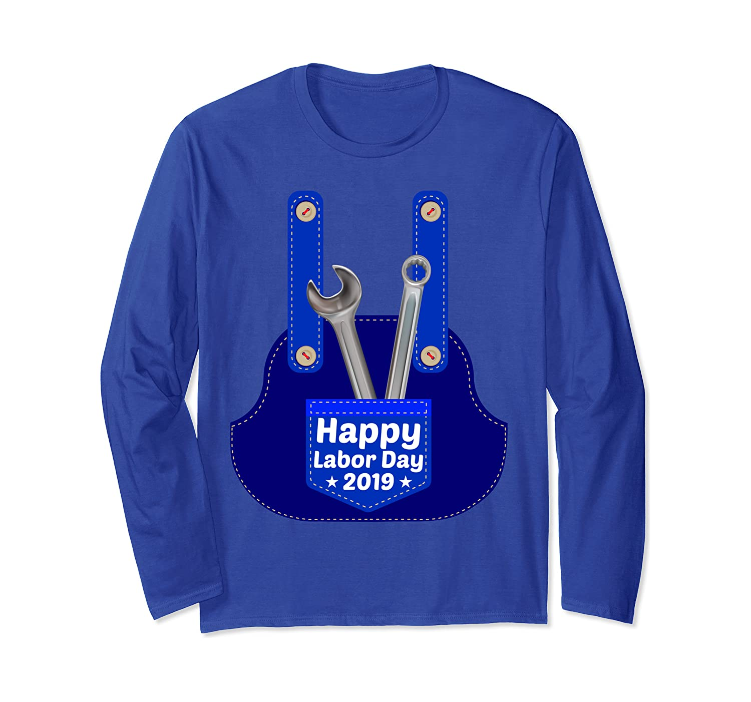 Happy Labor Day 2019 Costume Pocket With Wrench Spanner Fun Long Sleeve T-Shirt
