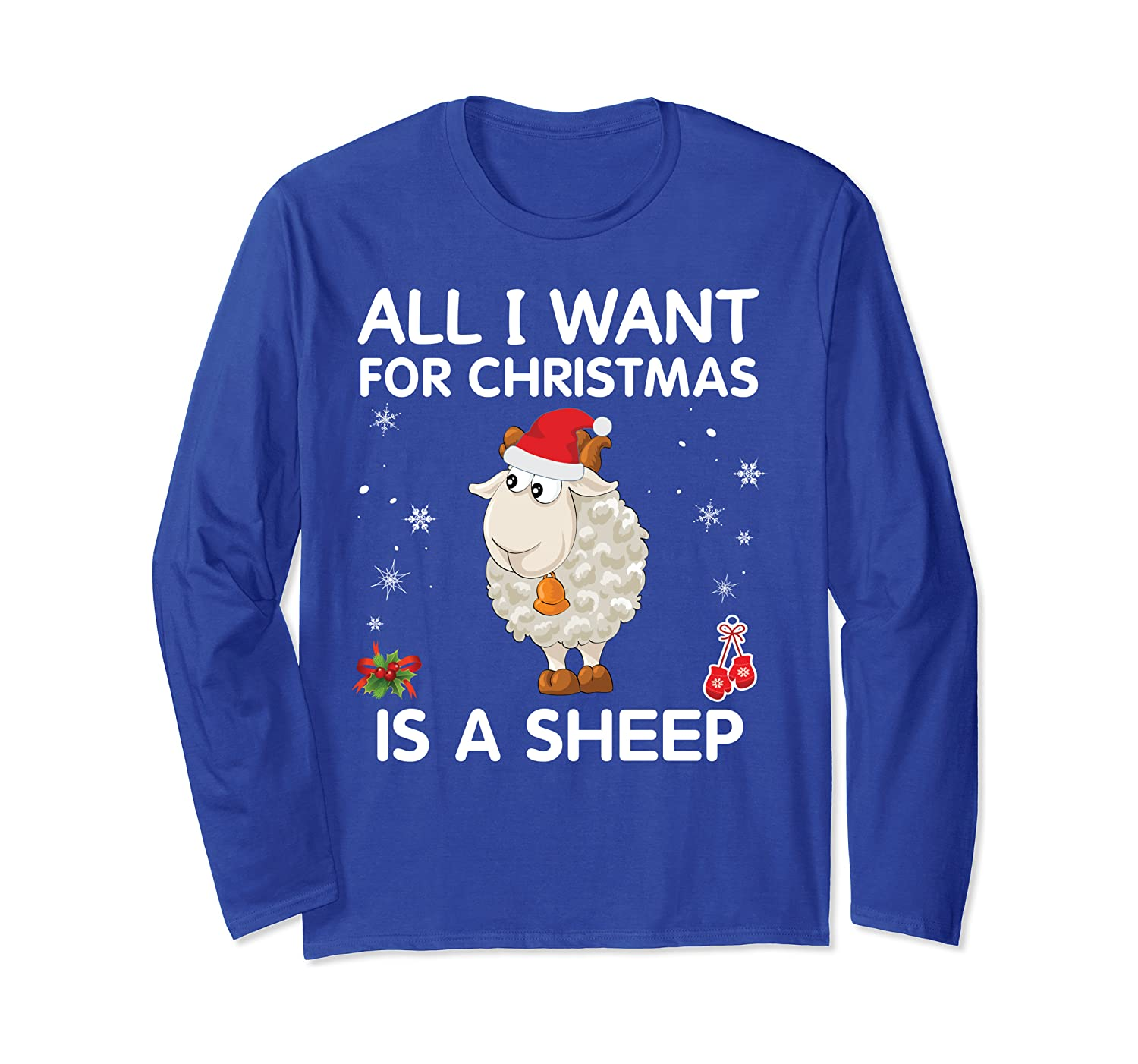 All I Want For Christmas Is A Sheep Merry Xmas Costume Long Sleeve T-Shirt