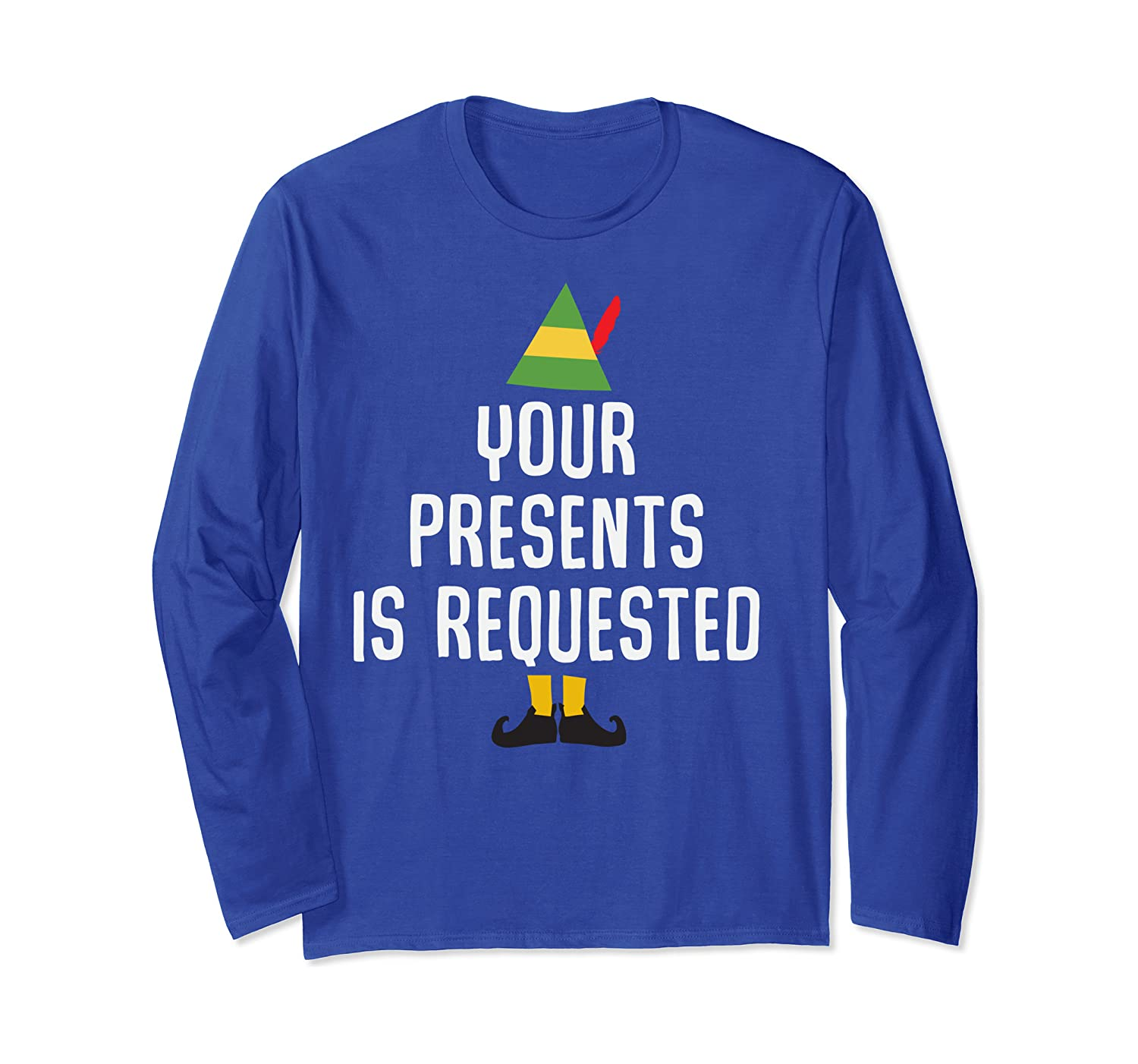 Your Presents is Requested Funny Christmas Pun Gift Long Sleeve T-Shirt