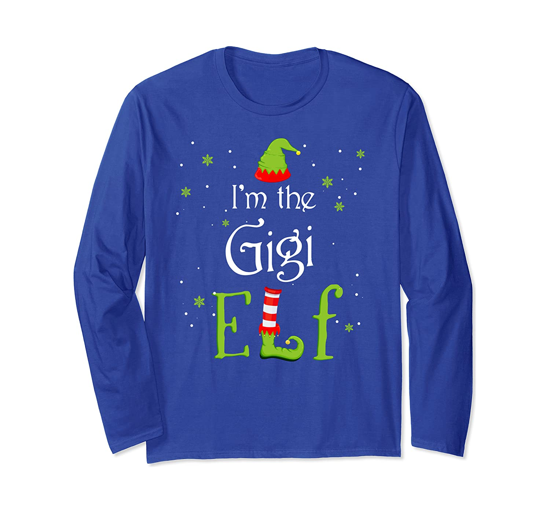 I'm The Gigi Elf Christmas Gift Idea Xmas Family Long Sleeve T-Shirt-Yolotee