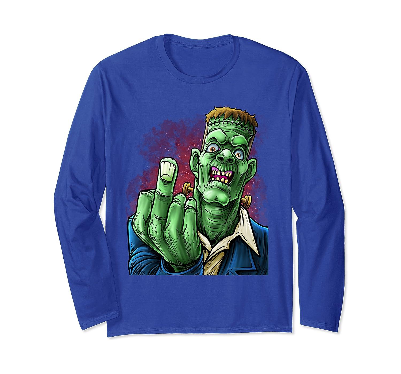 Frankenstein Funny Rude Offensive Middle Finger Halloween Long Sleeve T-Shirt