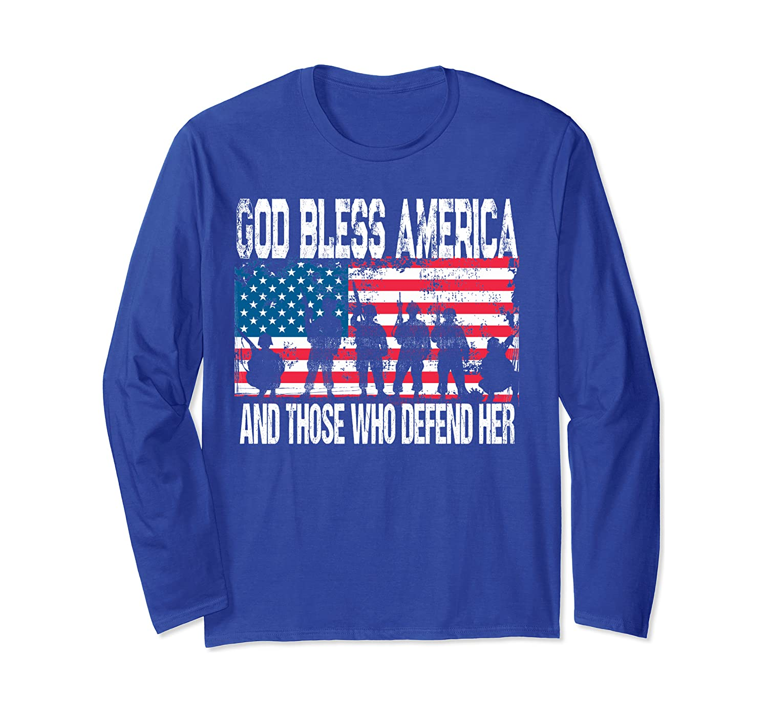 USA Flag God Bless America And Those Who Defend Her Military Long Sleeve T-Shirt