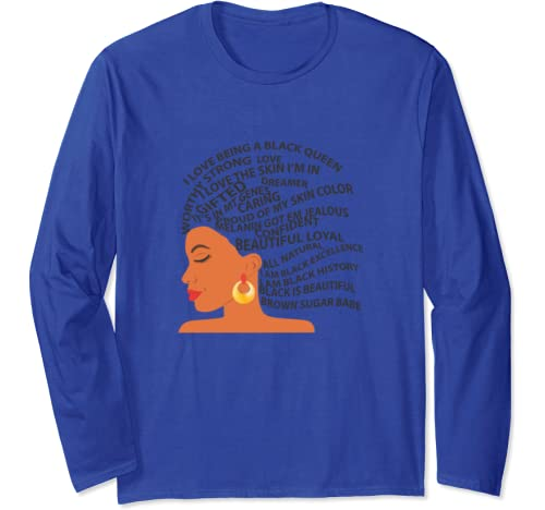 I Love Being A Black Queen   Black History Month Long Sleeve T Shirt