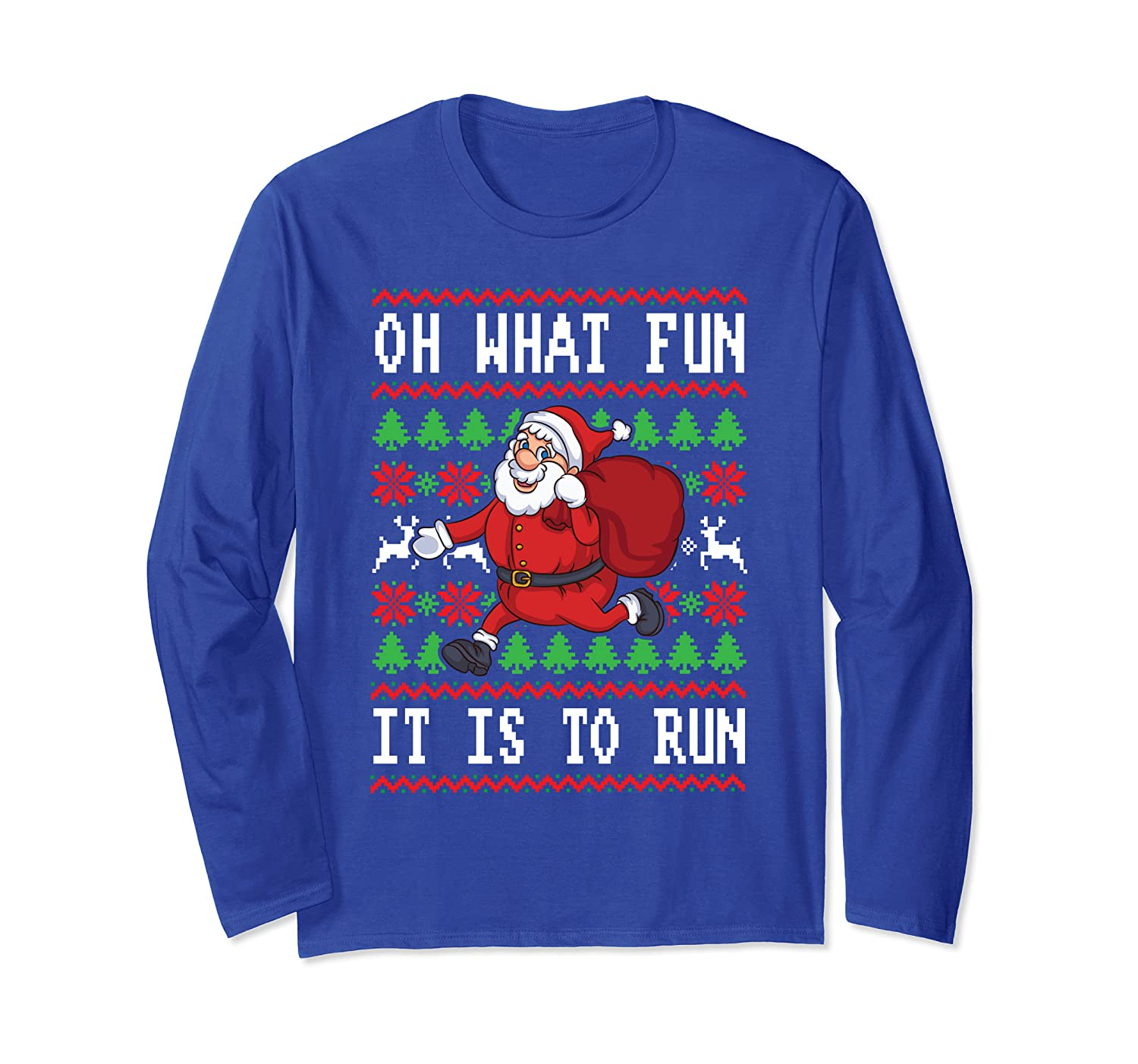 Oh What Fun Is It To Run - Jogging Christmas Running Long Sleeve T-Shirt-TH