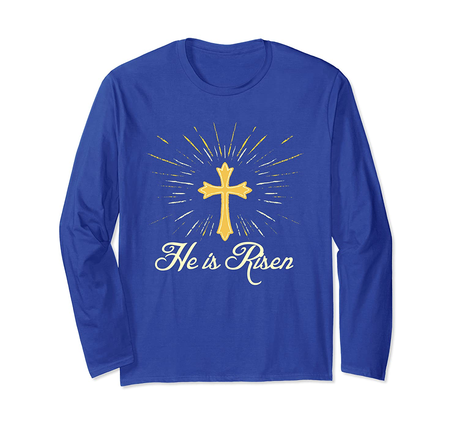He is Risen - Jesus Christ Christian Easter Quote Believer Long Sleeve T-Shirt