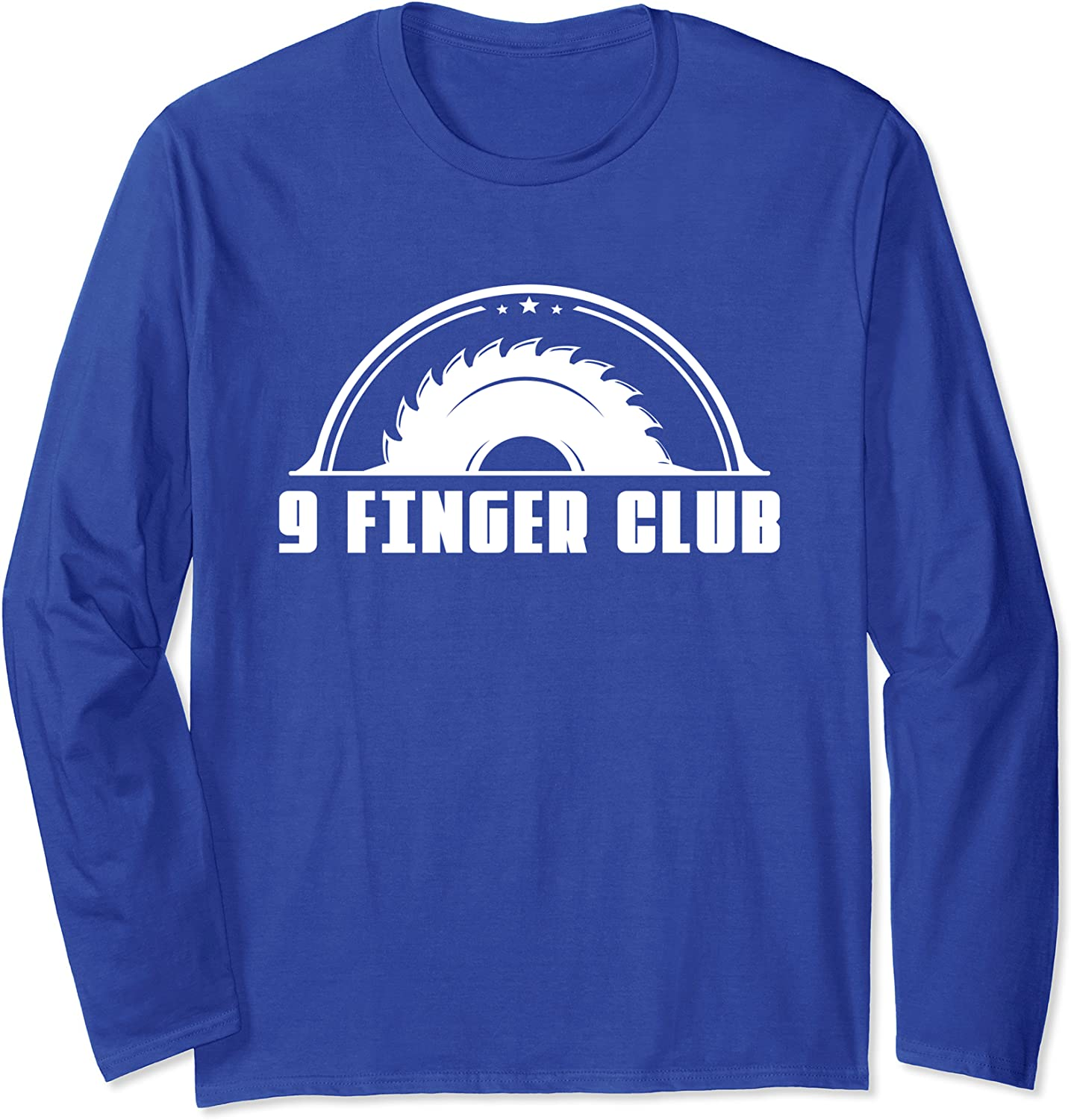 Carpenter Woodworking - Funny Carpentry 9 FInger Club Long Sleeve T-Shirt-TH
