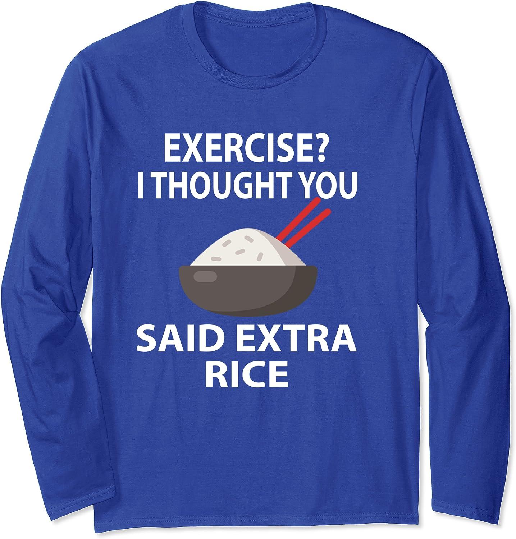 Funny Fitness Shirts Sweatshirt Food Shirt Funny Shirt Cute Kawaii Clothes Exercise I Thought You Said Extra Rice Shirt Fitness Shirt