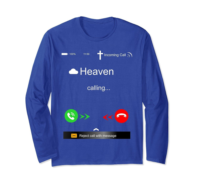 Heaven Calling Christian Religious Fashions Popular Gifts  Long Sleeve T-Shirt
