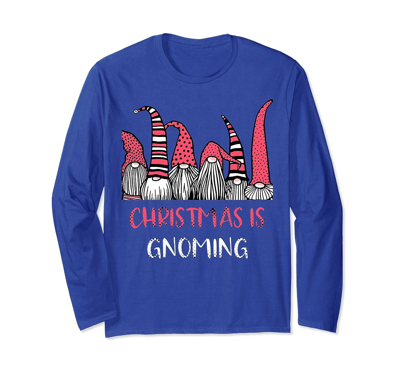 Christmas is Gnoming God Jul Gnome Tomte Xmas Santa Holiday Long Sleeve T-Shirt-TH