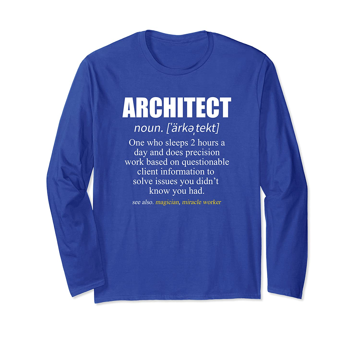 Architect Definition Architecture Gift Long Sleeve T-Shirt-ANZ