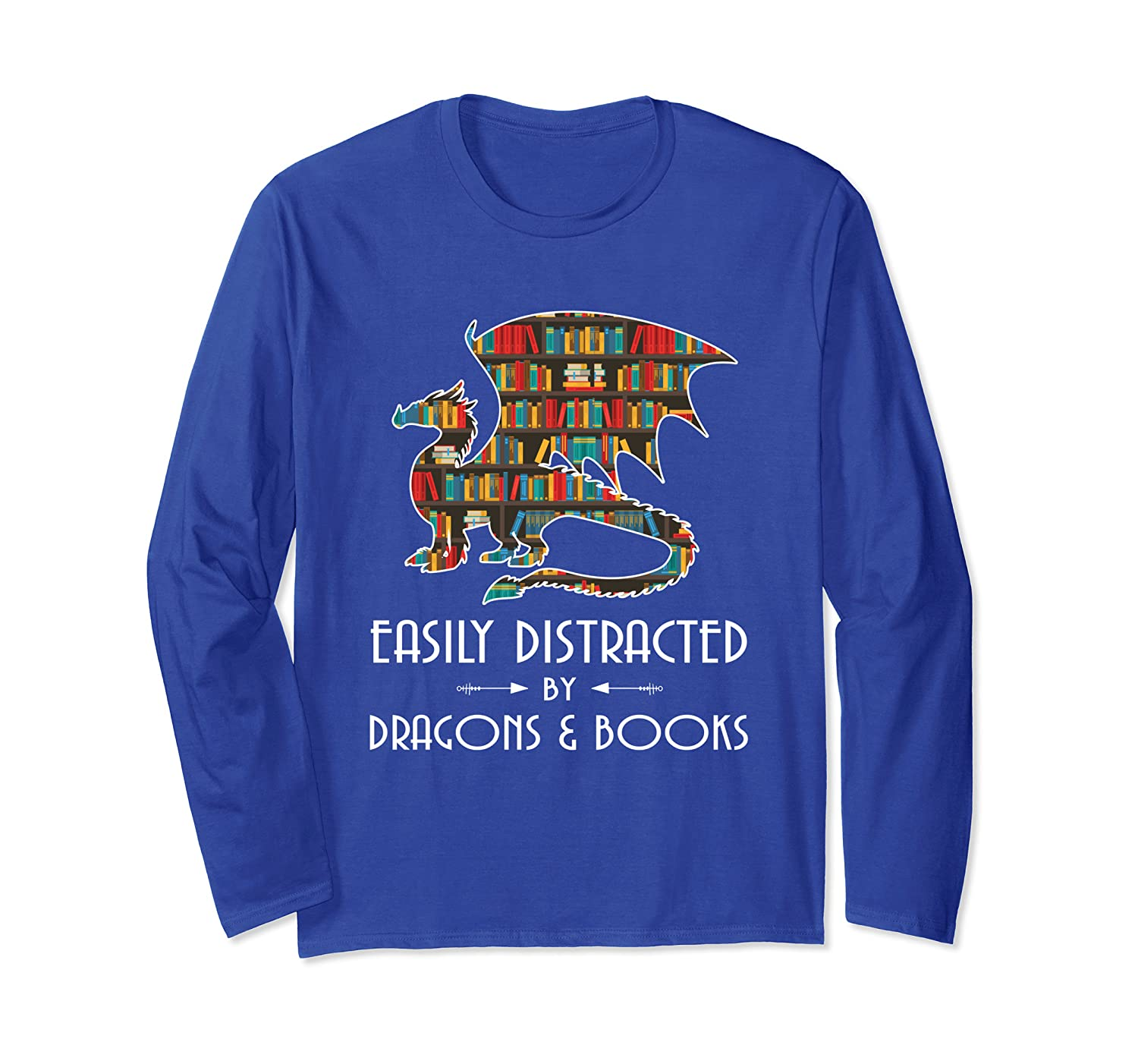 Easily Distracted By Dragons And Books Funny Gift Long Sleeve T-Shirt-TH