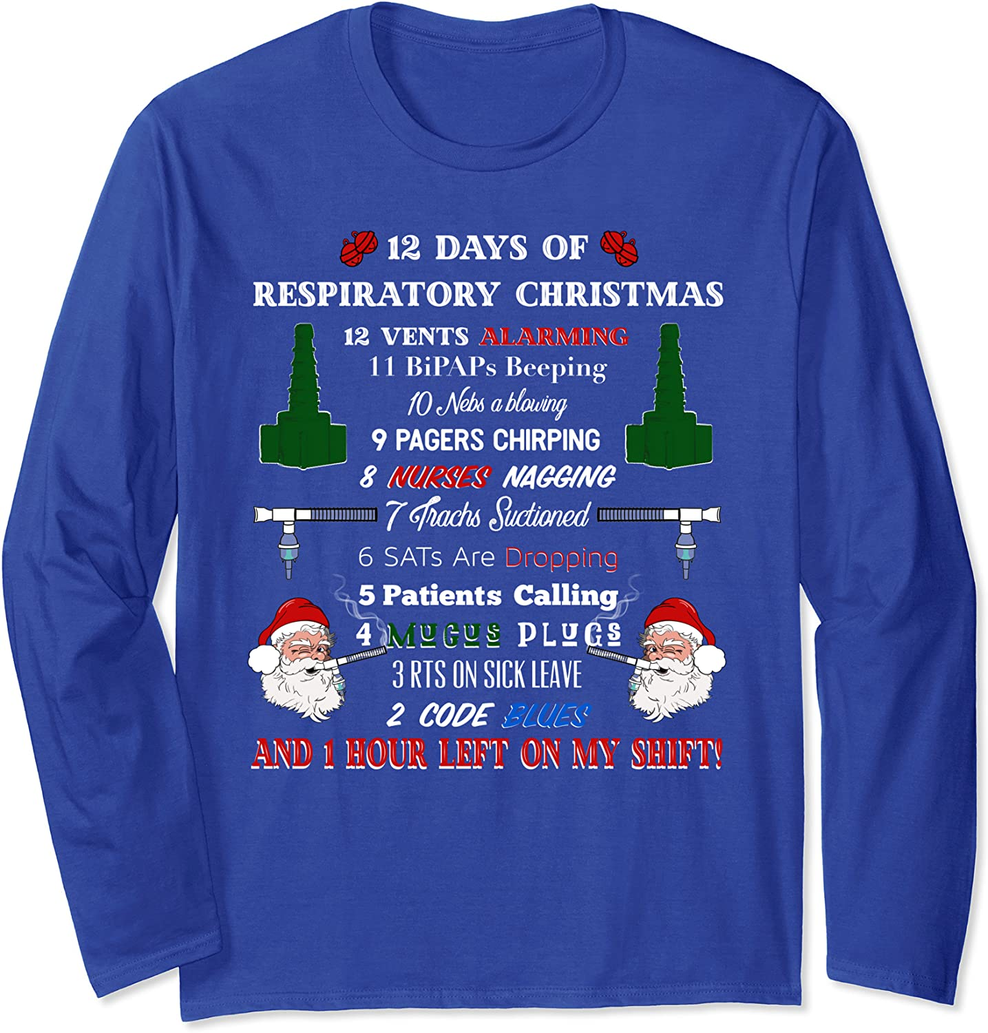 12 Days of Respiratory Therapist Christmas Funny Design Long Sleeve T-Shirt-TH