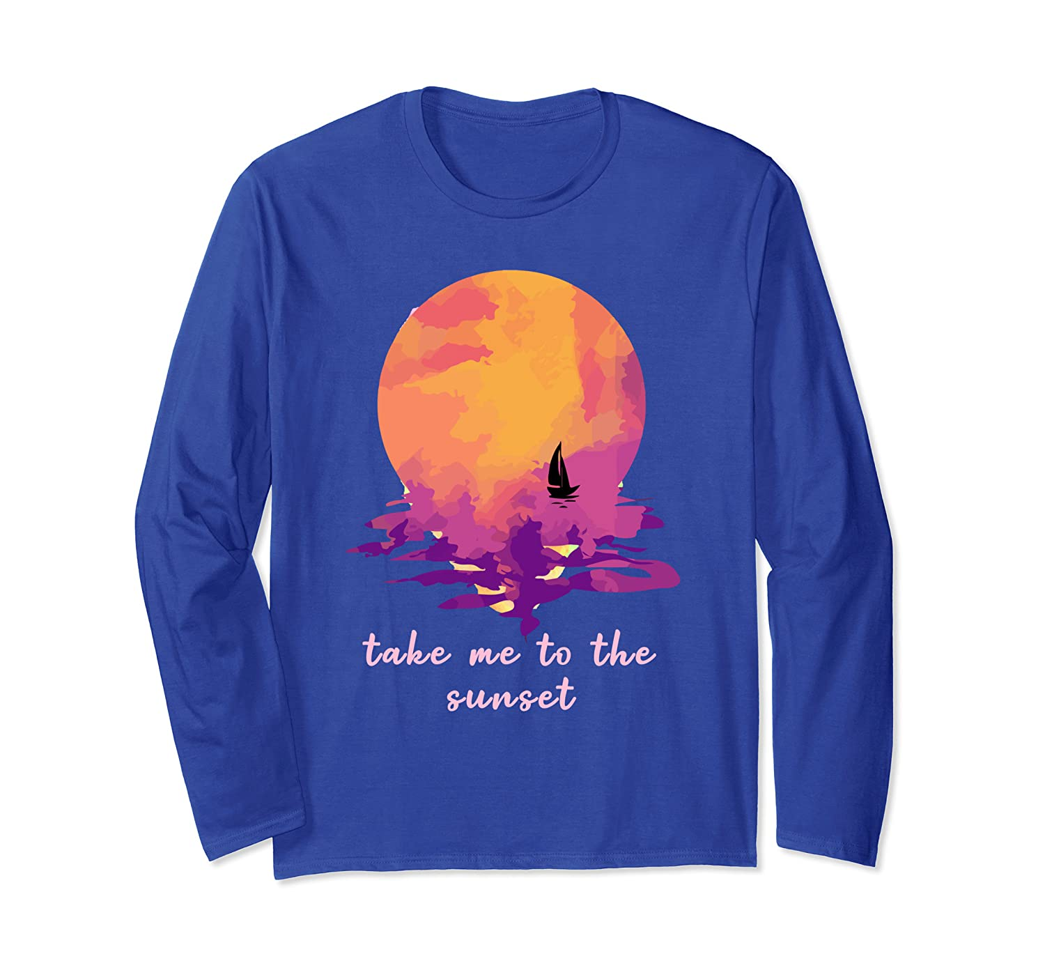 Watercolor Sunset Colorful Take Me to the Sunset Long Sleeve T-Shirt